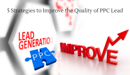 5 Strategies to Improve the Quality of PPC Lead
